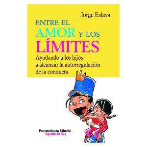 Entre el amor y los límites Jorge Eslava